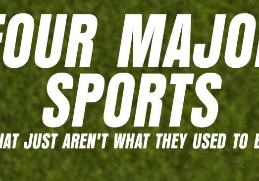 Fun-Four-Major-Sports-That-Just-Arent-What-They-Used-to-Be_