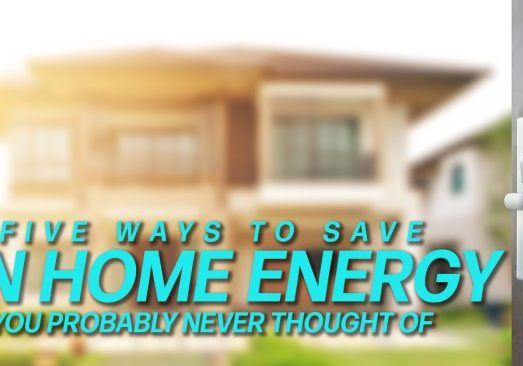 Home-Five-Ways-to-Save-Home-Energy-You-Probably-Never-Thought-Of_