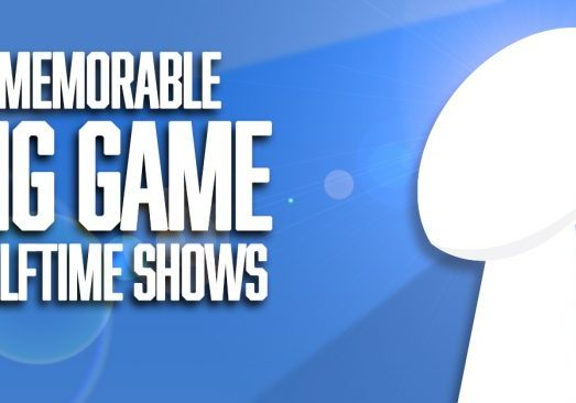 Memorable BIG GAME Halftime Shows