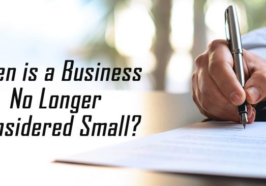 When is a Business No Longer Considered Small