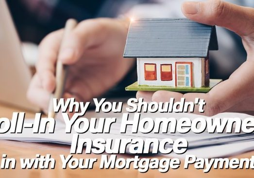 Why You Shouldn't Roll-In Your Homeowners Insurance in with Y copy